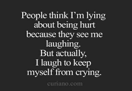 i laugh to stop my self from crying  quote. stop suffering