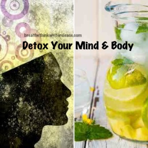 detox your mind and body