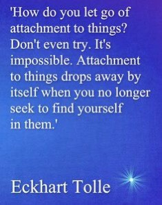 How do you let go of attachment to things